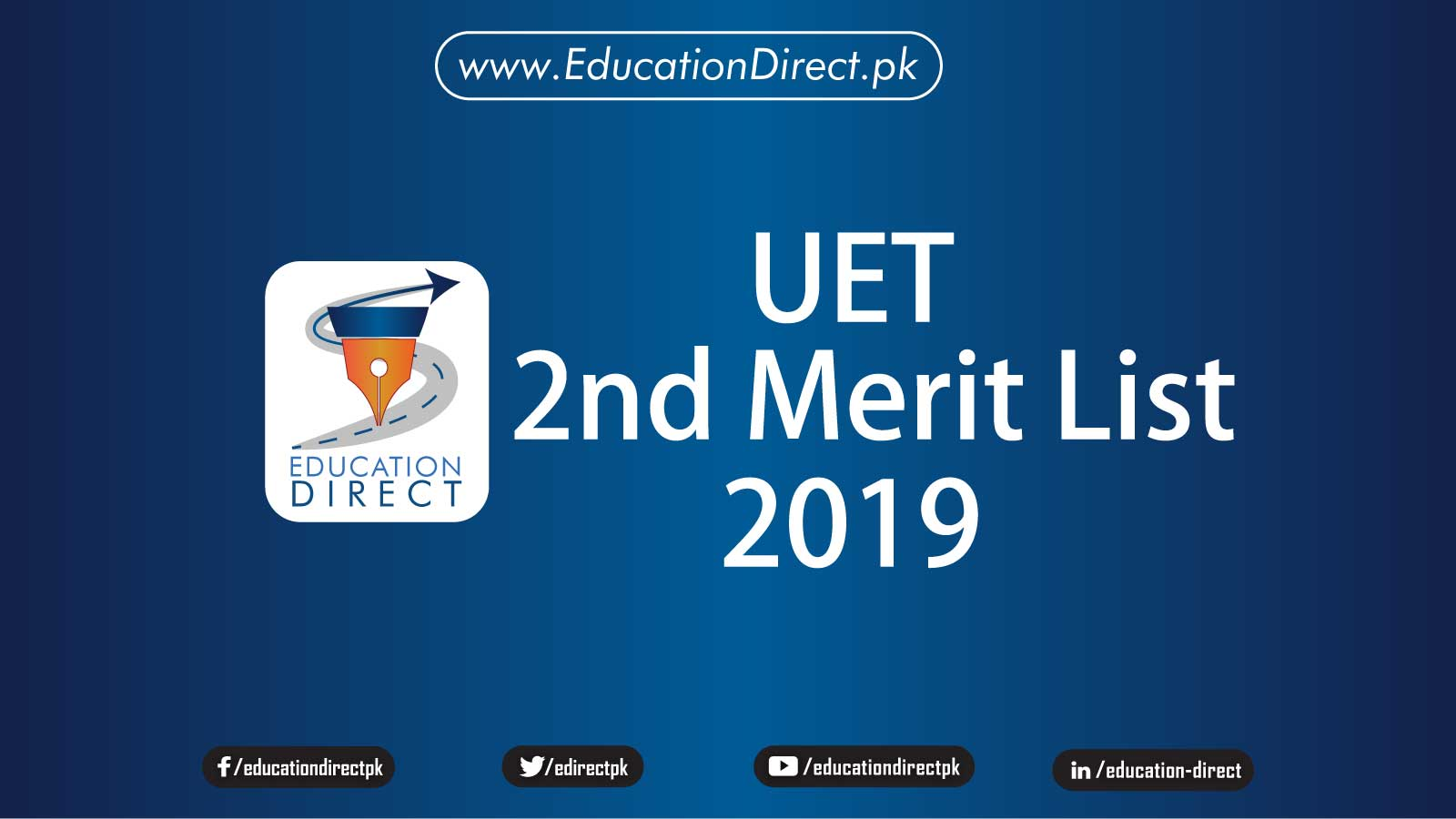 UET 2nd Merit List 2019