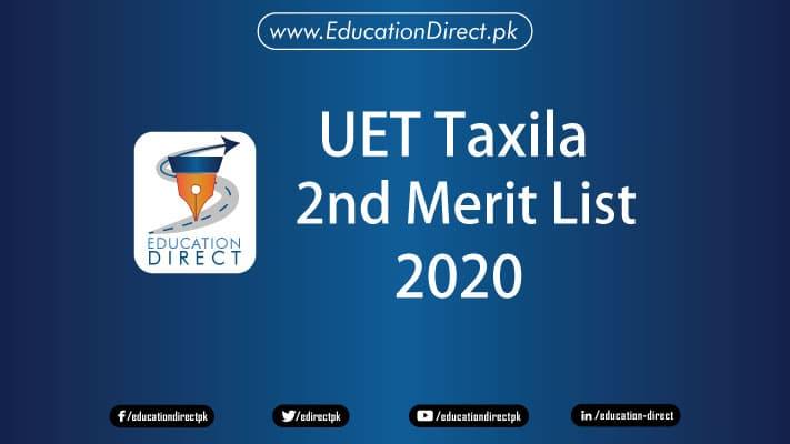 uet taxila 2nd Merit list 2020