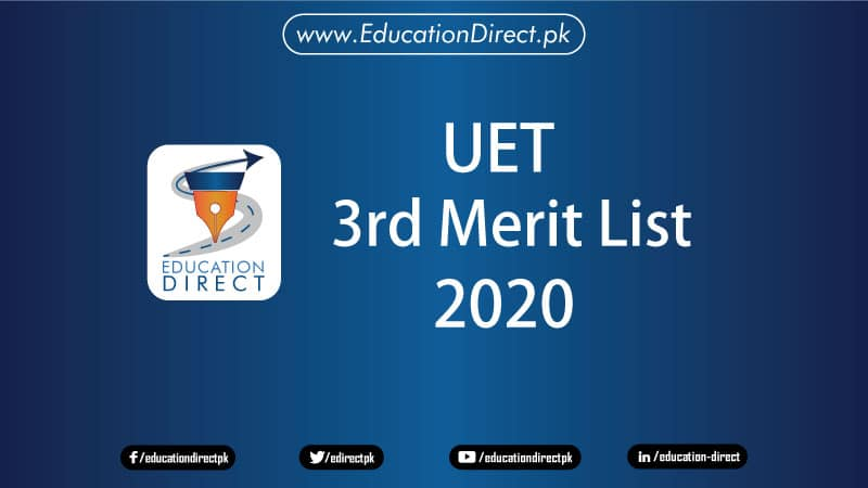 UET 3rd Merit list