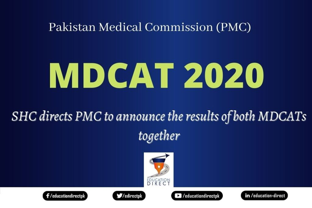 SHC directs PMC to announce the results of both MDCATs together