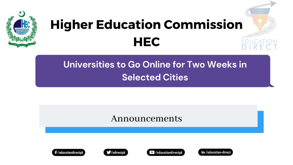 Universities to Go Online for Two Weeks in Selected Cities
