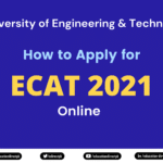 How to apply for UET ECAT 2021 Online?