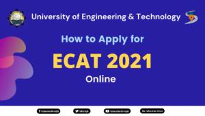 zHow to apply for UET ECAT 2021 Online?